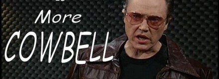 Need more Cow Bell